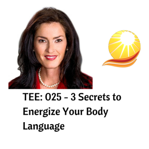 TEE_ 025 - 3 Secrets to Energize Your